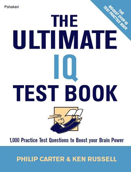 کتاب کامل تست های هوش و خلاقیت The Ultimate IQ Test Book همراه با پاسخنامه تشریحی ( مناسب برای آزمون های ورودی تیزهوشان ششم و نهم ) , چاپ کشور انگلستان و آمریکا