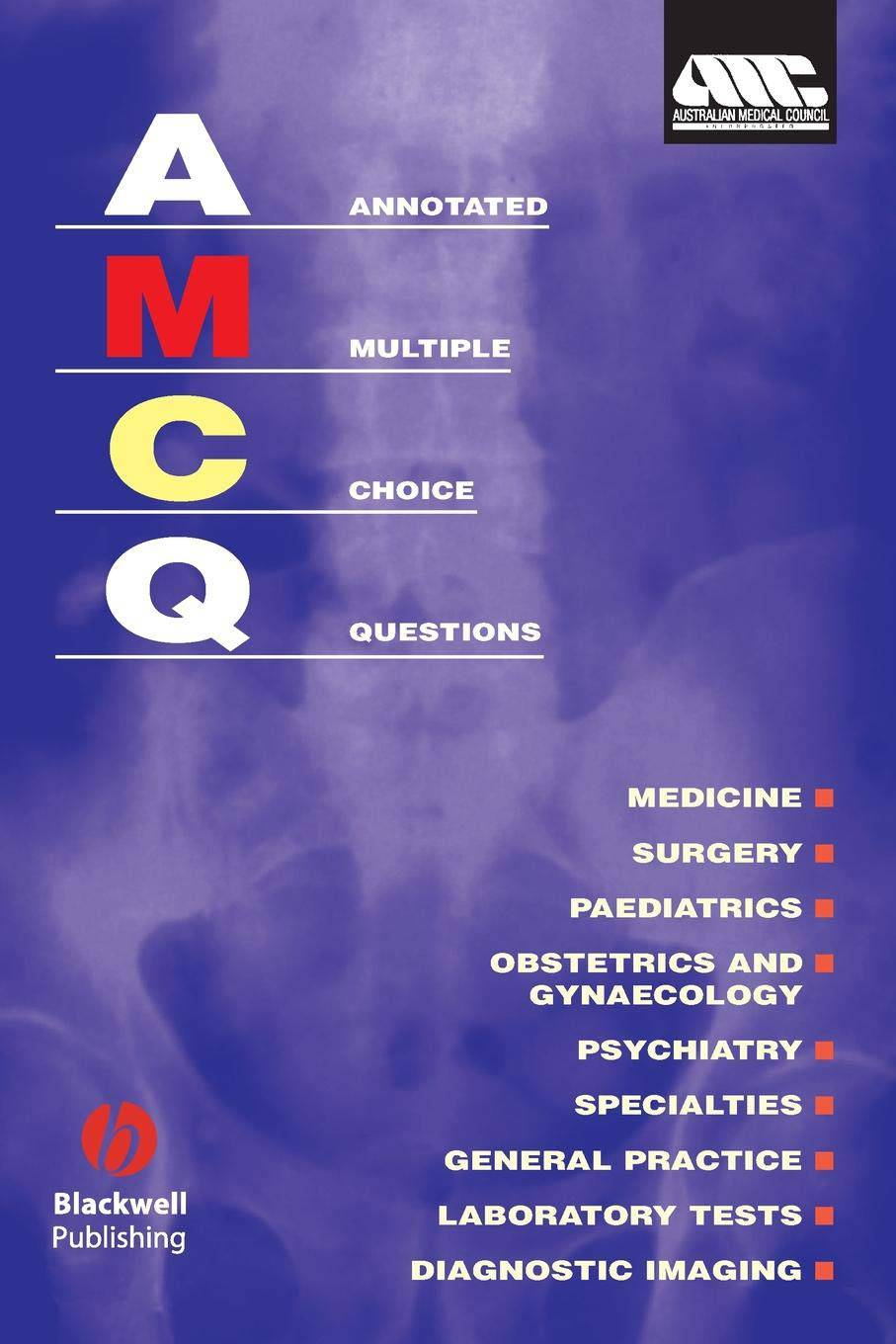 Annotated Multiple Choice Questions: Australian Medical Council