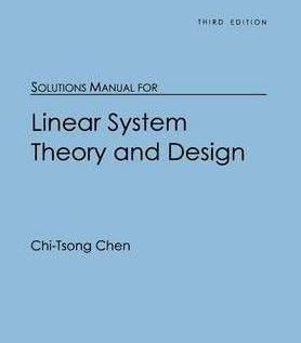 حل المسائل طراحی سیستم خطی تی سونگ چن Chi Tsong Chen