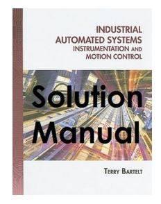 دانلود حل المسائل کتاب سیستم های خودکار صنعتی تری بارتلت Terry Bartelt