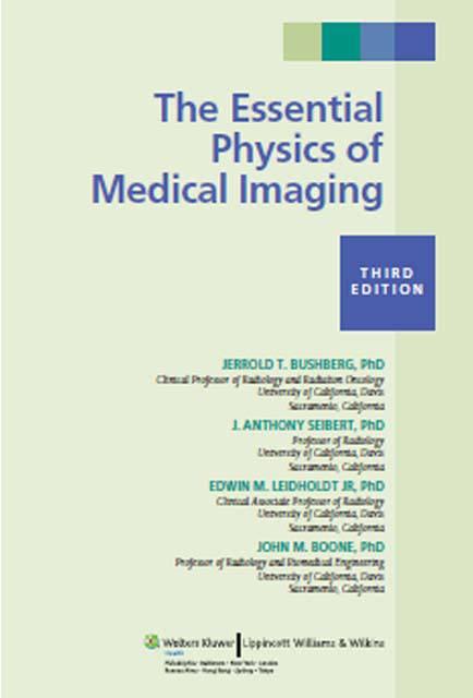 كتاب The Essential Physics for Medical Imaging 3nd Edition 3ed