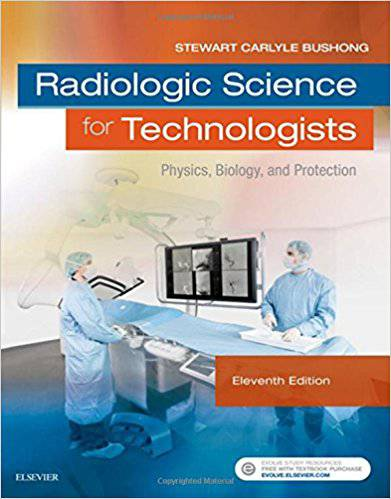 کتاب Radiologic Science for Technologists: Physics, Biology, and Protection