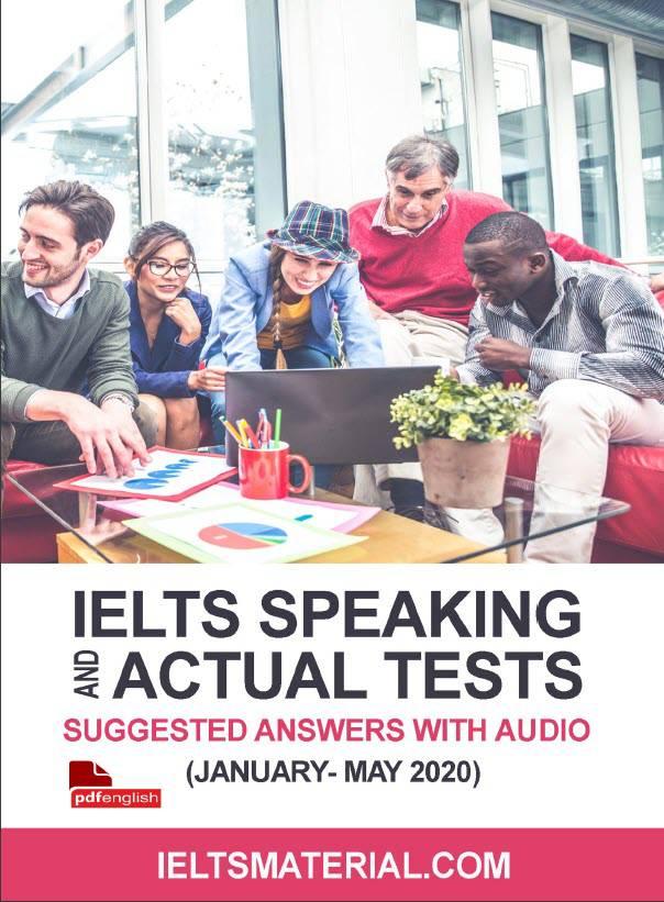 دانلود IELTS Speaking Actual Tests ژانویه تا می 2020