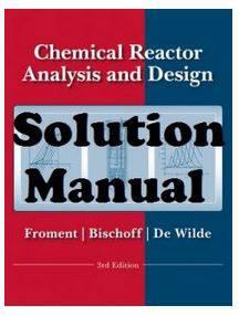 دانلود حل المسائل کتاب طراحی راکتور شیمیایی گیلبرت فرامنت Gilbert Froment
