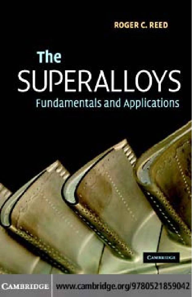 The Superalloys Fundamentals and Applications