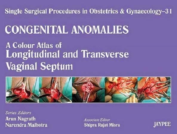 A Colour Atlas of Longitudinal and Transverse Vaginal Septum