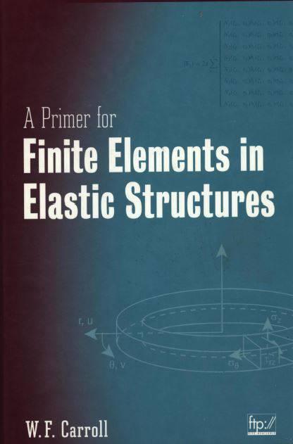 کتاب مقدمه ای بر اجزاء محدود در سازه های ارتجاعی  به زبان اصلی